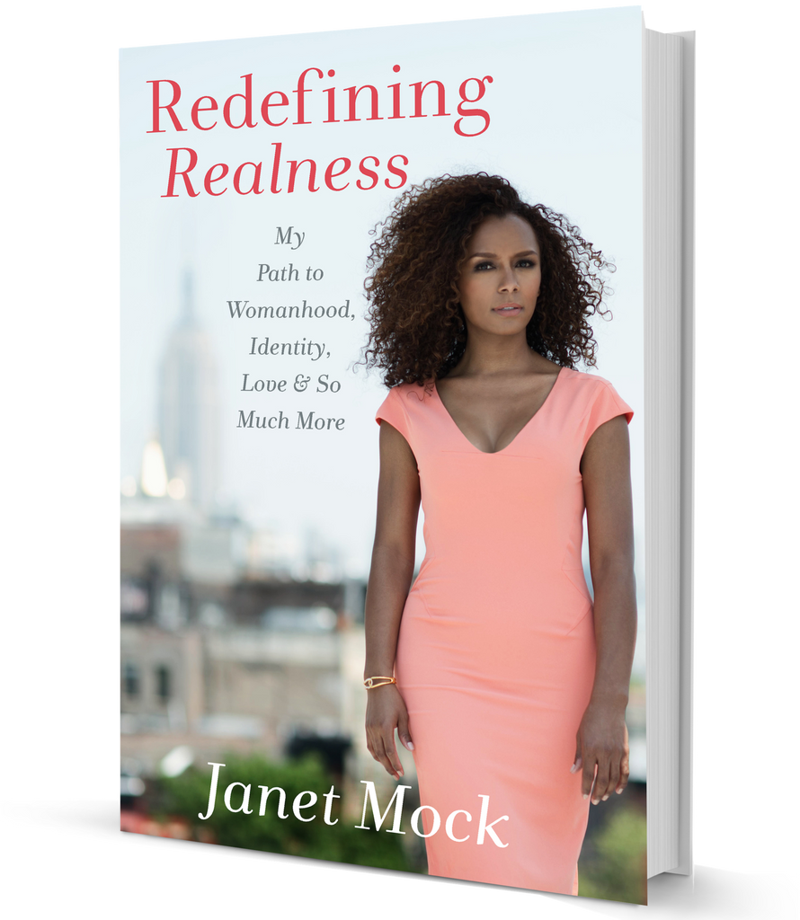 """Redefining Realness"" book by Janet Mock"