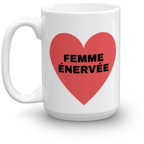 Nasty Woman ceramic mug in French