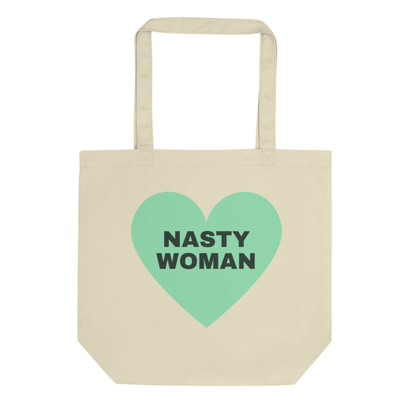 Limited Edition Nasty Woman Earth Day Eco Tote - Shrill Society