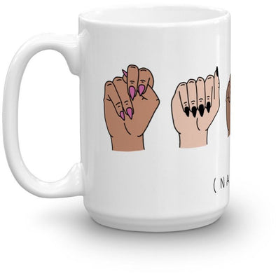Nasty Woman ASL Mug by LeeAndra Cianci - Shrill Society