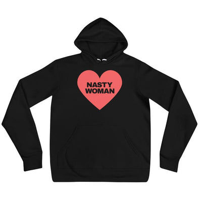 Nasty Woman Hoodie - Shrill Society