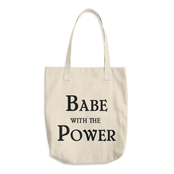 Babe With The Power Tote Bag - Shrill Society
