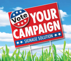 "Campaign Yard Signs, Job site signs, 18"" x 24"" 4 mm Single Sided, Full Color, Free Shipping, Signs and Banners - Signsdirect247.com"