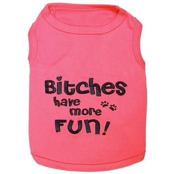 Bitches Have More Fun Dog Tank by Parisian Pet-Parisian Pet-High Society Canine