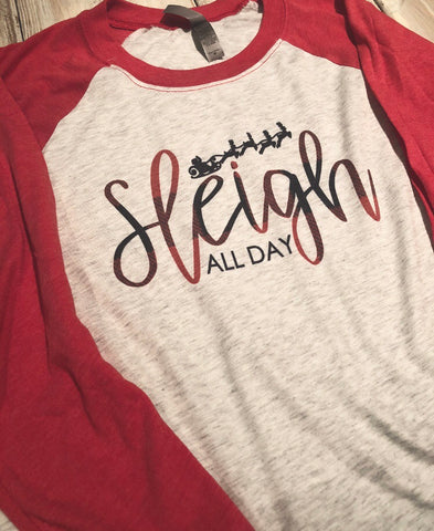 Sleigh All Day Raglan
