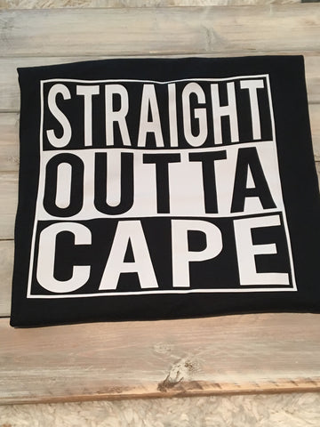 Straight Outta Cape Tees