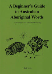 A Beginner's Guide to Australian Aboriginal Words