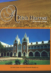 A Rich Harvest - St. Gertrude's College