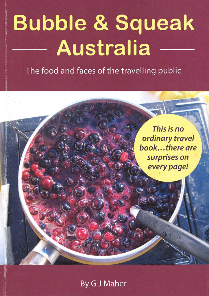 Bubble & Squeak Australia - The food and faces of the travelling public