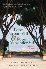 Pope Urban VIII and Pope Alexander VII: Selected Poetry