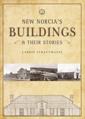New Norcia's Buildings & Their Stories