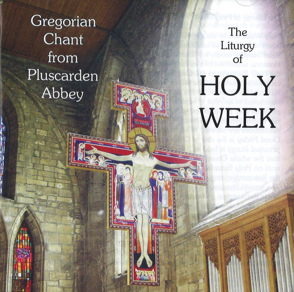 The Liturgy of Holy Week