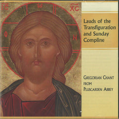 Lauds of the Transfiguration and Sunday Compline: CD