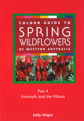 Colour Guide to Spring Wildflowers of WA