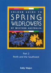 Wildflowers of WA: Perth & Southwest