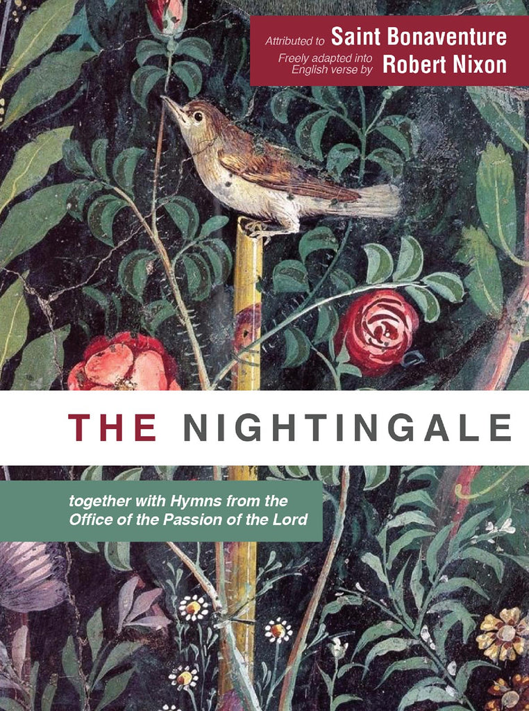 The Nightingale - together with Hymns from the Office of the Passion of the Lord