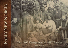 The 1867 Photographs of WW Thwaites