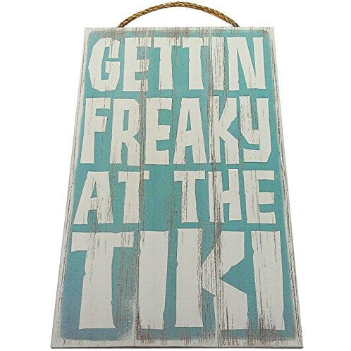 Gettin Freaky At The Tiki Vintage Wood Sign For Tiki Bar Wall Decor Or Gift -- PERFECT TIKI BAR DECOR! - Tropically Inclined