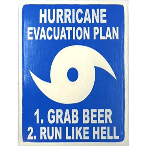 Hand Carved Wooden HURRICANE EVACUATION PLAN, GRAB BEER RUN LIKE HELL Sign - Tropically Inclined