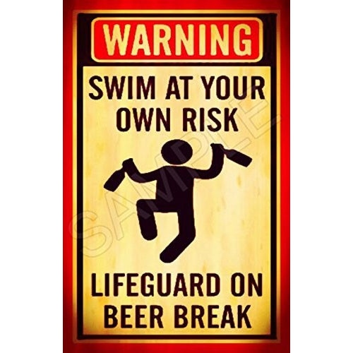 "Tiki Bar LifeGuard Beer Break Sign 8""x12"" Swim At Own Risk Made In Hawaii USA All Weather Metal. Lounge Welcome Pool Hot Tub Happy Hour Island Décor Margaritaville - Tropically Inclined"