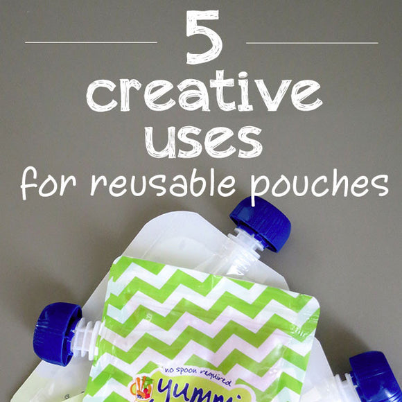 5 Creative Uses for Yummi Pouches