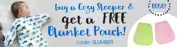 Buy a Cozy Sleeper and get a FREE Blanket Pouch! code SLUMBER