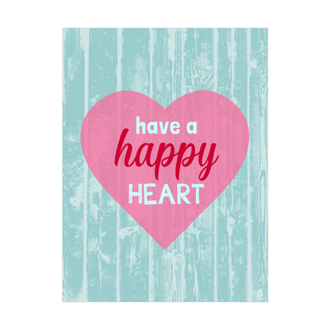 "24"" x 18"" Art Print - Have a Happy Heart"
