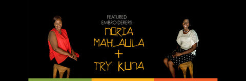 Featured Embroiderers for KarossTashas: Noria Mahlaula and Try Kuna