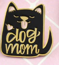 Dog Mum Pin Badge