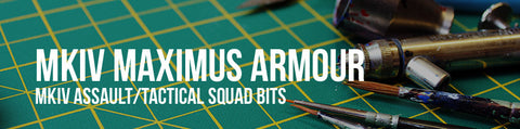 MKIV Assault/Tactical Squad Bits