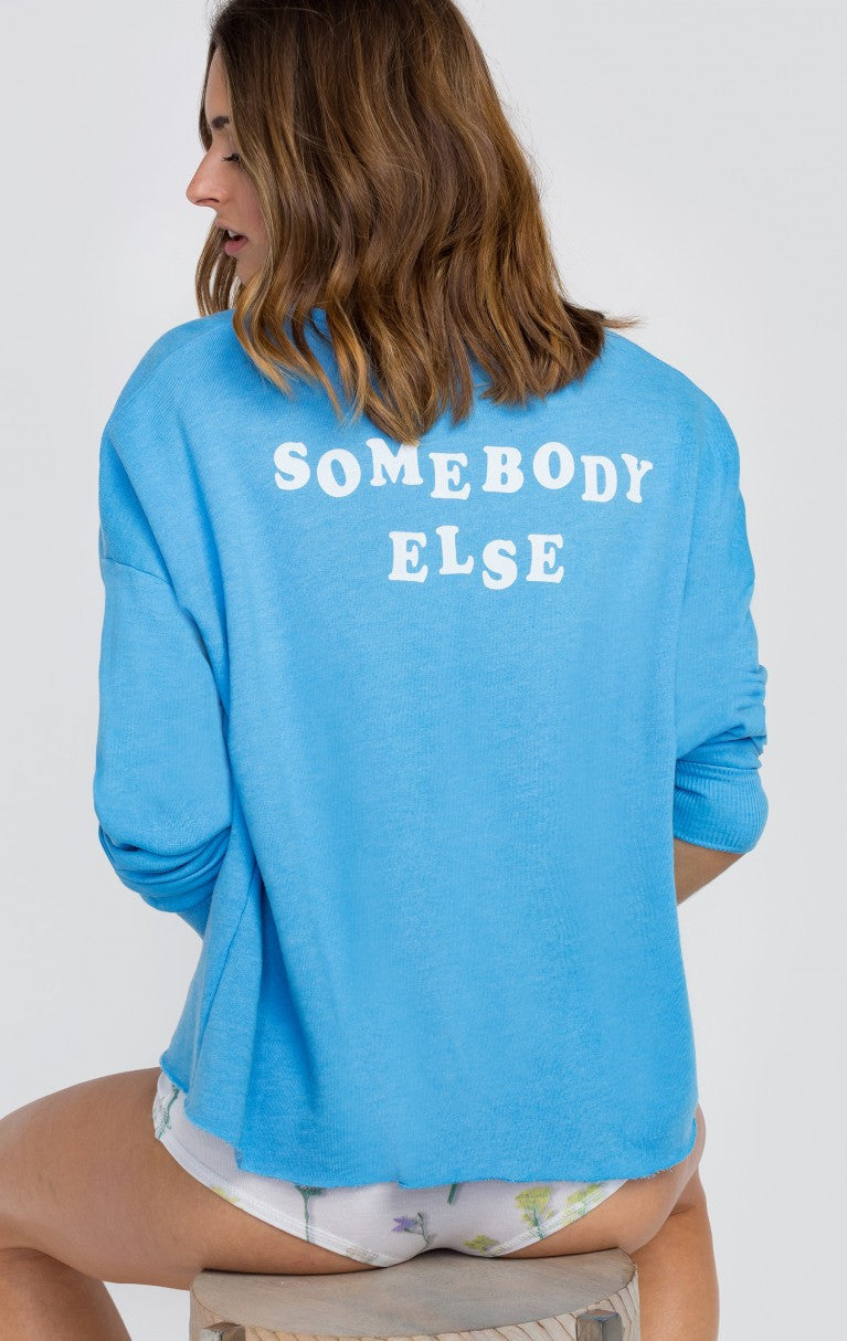 Wildfox Somebody Else 5AM Sweatshirt