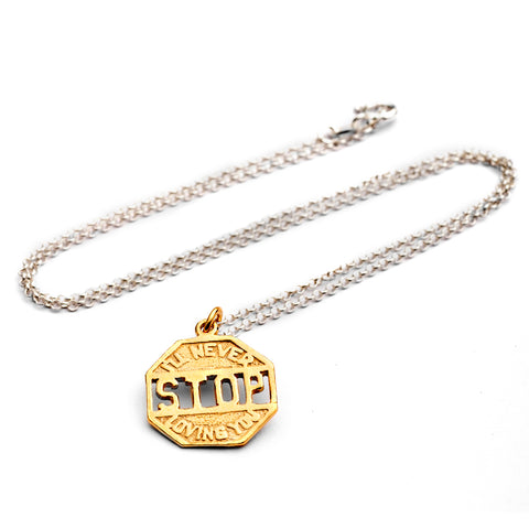 I'll never stop loving you - Limited Edition necklace