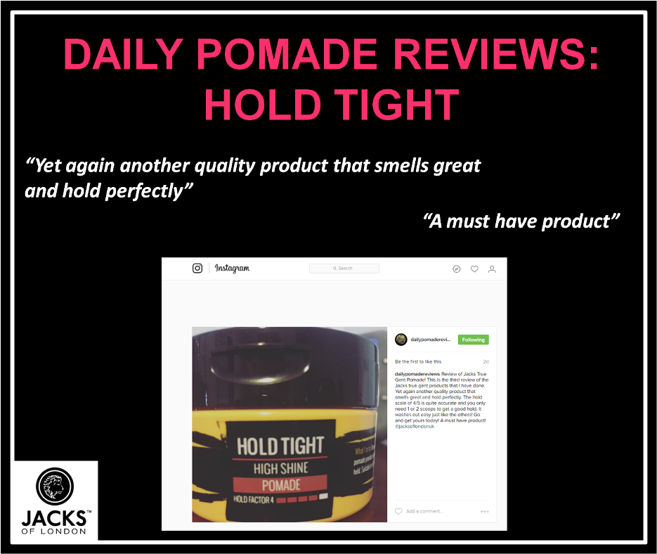Daily Pomade Reviews Jacks Hold Tight Pomade