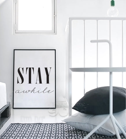 Stay a while Quote Canvas Art Print Painting Poster,  Wall Picture for Home Decoration,  Wall Decor YE123