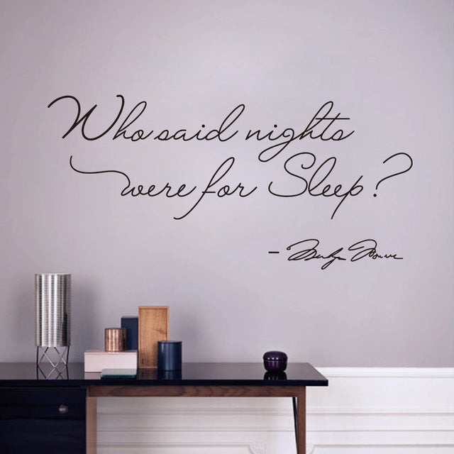 Decorative Who said nights were for sleep vinyl wall stickers sticker quotes lettering bedroom home decor decal
