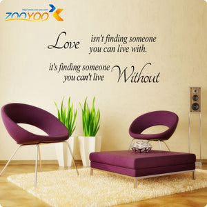 Love is finding someone you can't live family quote home decor living room wall decal Art Decals