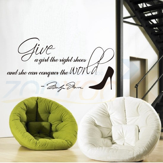 Marilyn Monroe quotes ''Give a girl right shoes she can conquer the world'' vinyl wall sticker decals girl room decor 8051