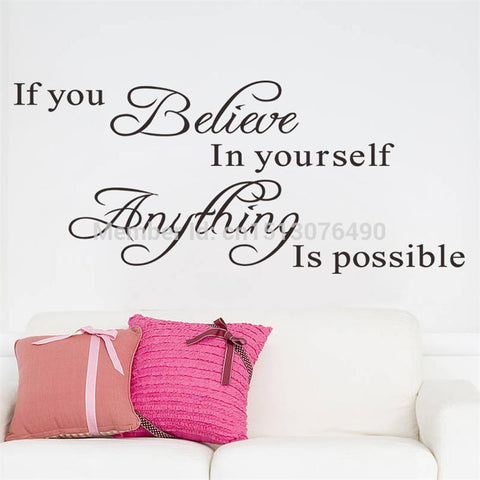Home Decoration Wall Quote Sticker Decals Decor If You Believe in Yourself Anything Is Possible Wall Stickers Art