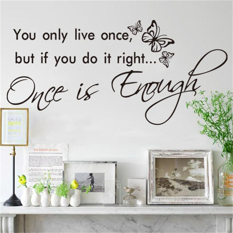 You only live once butterfly vinyl stickers Life Inspirational Saying Home Decal Wall Art Quote Words Lettering Decor