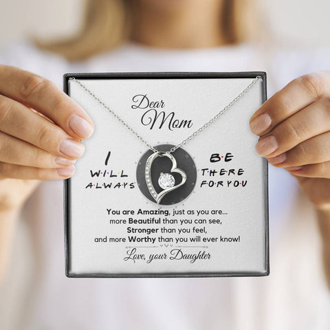 Dear Mom, Always There for you Necklace from Daughter [SAVE $30]