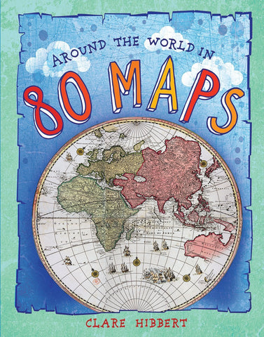 Around the World in 80 Maps