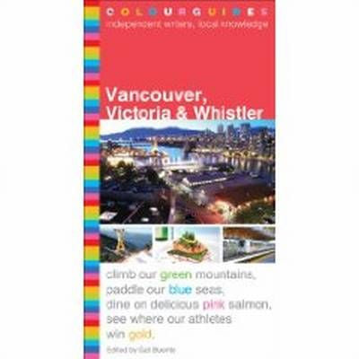 Vancouver, Victoria & Whistler Formac Colour Guide 5e