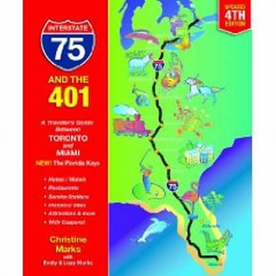 Interstate 75 & the 401: A Traveler's Guide Between Toronto and Miami