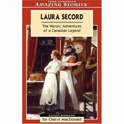 Amazing Stories: Laura Secord
