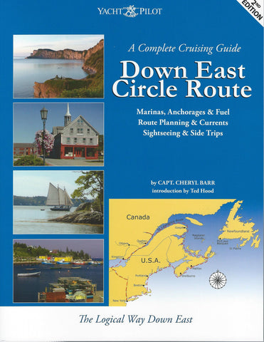 A Complete Cruising Guide to the Down East Circle Route 2e