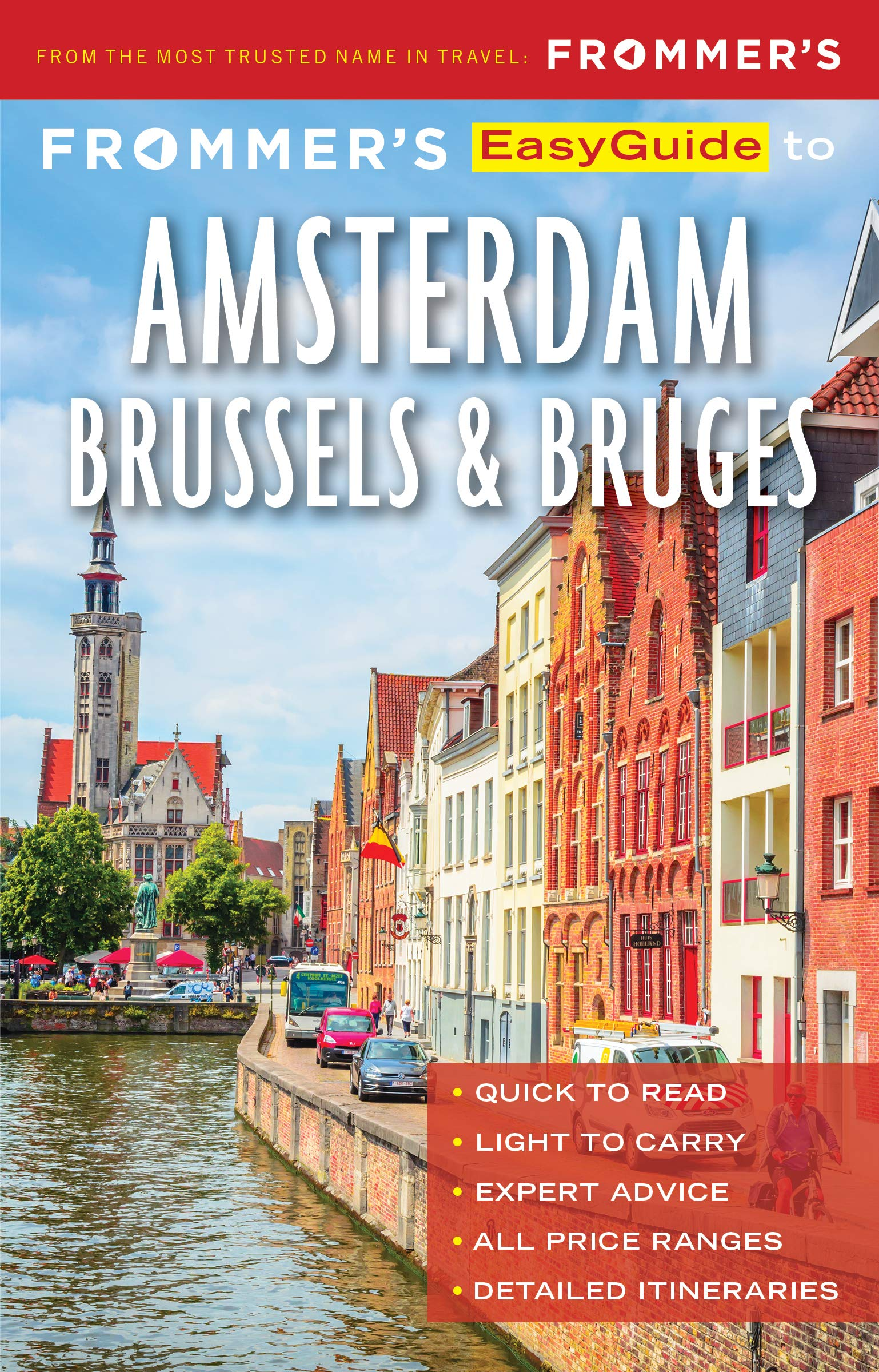Frommer's Easy Guide to Amsterdam, Brussels, and Bruges