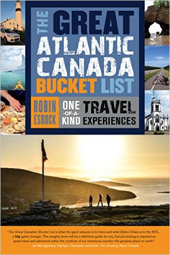 Great Atlantic Canada Bucket List: One-of-a-Kind Travel Experiences