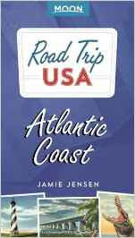 Road Trip USA: Atlantic Coast 3e