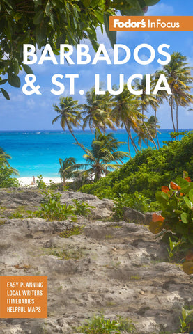Fodor's In Focus Barbados & St. Lucia 5e
