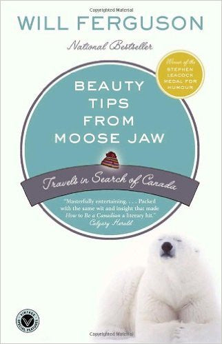 Beauty tips from moose jaw (paperback)